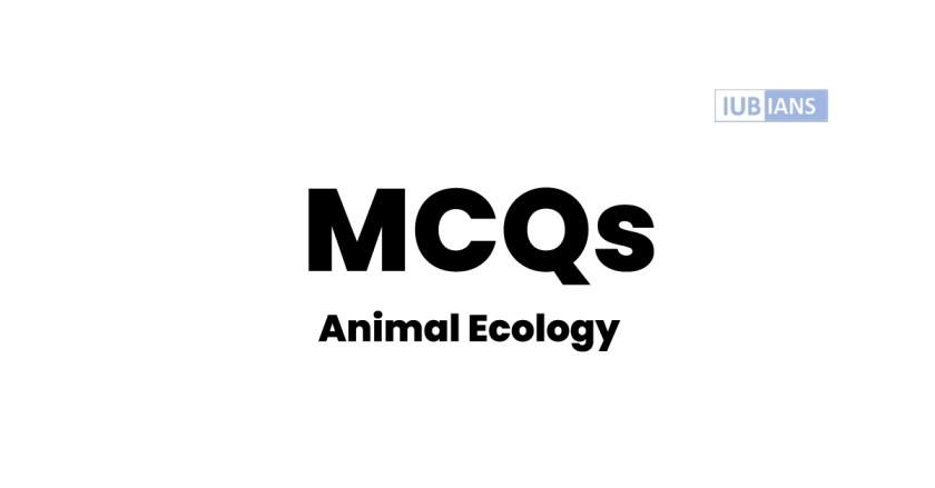 Animal Ecology MCQs Zoology Solved Quiz